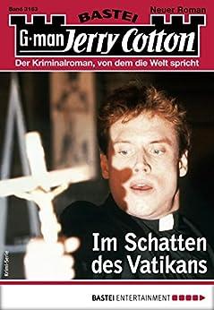 Jerry Cotton 3163 - Krimi-Serie: Im Schatten des Vatikans