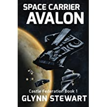 Space Carrier Avalon by Glynn Stewart (2015-06-15)