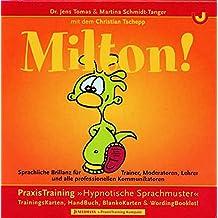 """MILTON!: Sprachliche Brillanz für professionelle Kommunikatoren. PraxisTraining """"Hypnotische Sprachmuster"""""""