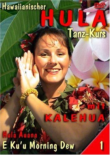 Hula mit Kalehua, Vol. 1 - E Ku'u Morning Dew