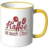 Wandkings® Tasse, Schriftzug: Kaffee ist auch Obst mit witzigen, kleinen Himbeeren - GELB