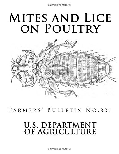 Mites and Lice on Poultry: Farmers' Bulletin No. 801 (Farmers' Bulletins)