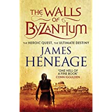 The Walls of Byzantium: A sweeping historical adventure (The Mistra Chronicles Book 1)