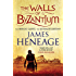 The Walls of Byzantium (The Mistra Chronicles Book 1)