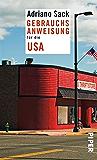 Gebrauchsanweisung für die USA (Piper Taschenbuch 95359)