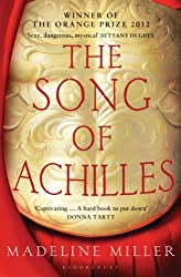 The Song of Achilles by Madeline Miller (2012-04-12)