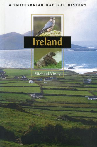 Ireland: A Smithsonian Natural History (Smithsonian Natural History (Hardcover))
