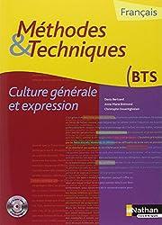 Franais Culture gnrale et expression BTS : Mthodes & Techniques (1Cdrom)