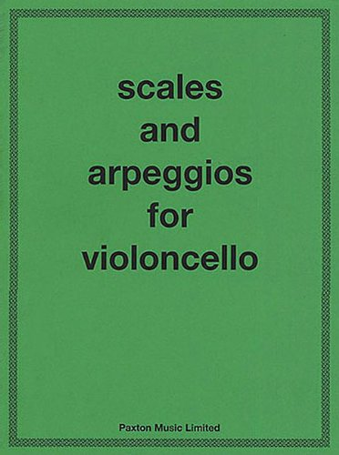 A.W. Benoy: Scales and Arpeggios For Cello