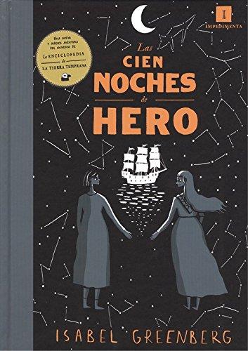 Descargar Libro Las cien noches de hero (El chico amarillo) de Isabel Greenberg