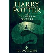 Harry Potter et la Chambre des Secrets (La série de livres Harry Potter)