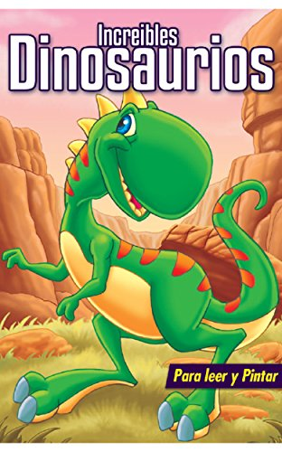 Libro para niños: INCREIBLES DINOSAURIOS: Libros para colorear, pintar y jugar.