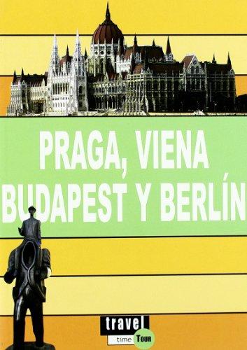 Praga, Viena, Budapest y Berlín - travel time tour