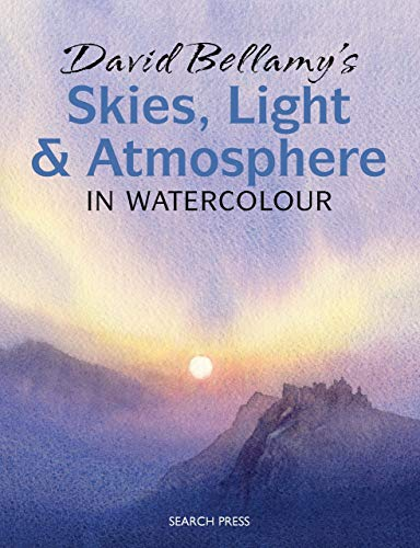 David Bellamy's Skies, Light and Atmosphere in Watercolour (English Edition) (Sky Search Light)