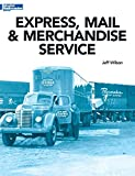 Express, Mail & Merchandise Services