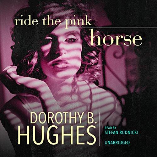 Ride the Pink Horse  Audiolibri