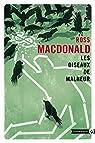 Les Oiseaux de malheur: Une enquête de Lew Archer par MacDonald