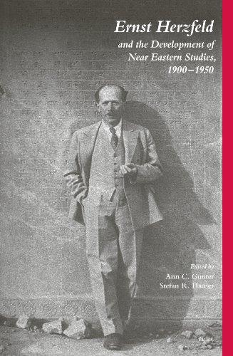 Ernst Herzfeld And The Development Of Near Eastern Studies, 1900-1950 PDF Books