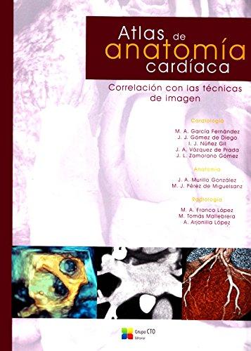 Atlas de Anatomia Cardiaca por M Angeles Franco Lopez