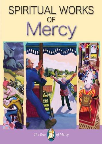 Spiritual Works of Mercy por Paul Grogan