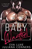 #8: Baby Wanted: A Virgin and Billionaire Romance