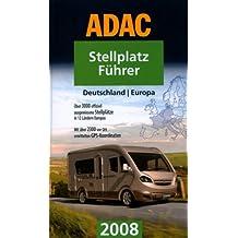 ADAC Stellplatzführer Deutschland /Europa 2008