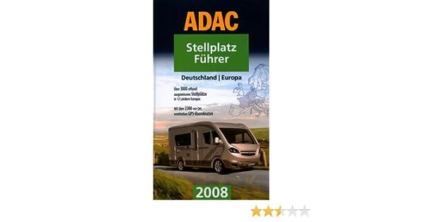 Adac stellplatzführer 08 adac campingführer: amazon.de: bücher