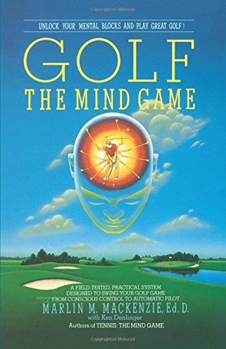 Golf - the Mind Game by Marlin M. MacKenzie (31-Mar-1999) Paperback