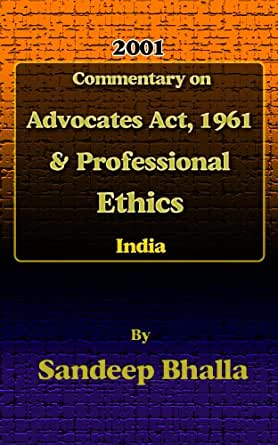 advocate act 1961 The bar council of india has proposed to amend the advocates act 1961,  through an internally regulated circular, as reported by legally india.