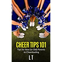 Cheer Tips 101 (English Edition)
