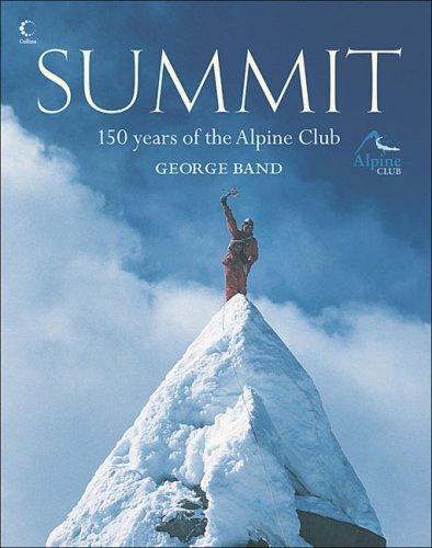 Summit: 150 years of the Alpine Club por George Band