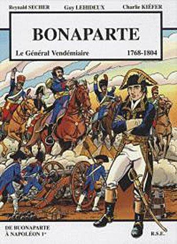Bonaparte Le général vendémiaire par Reynald Secher