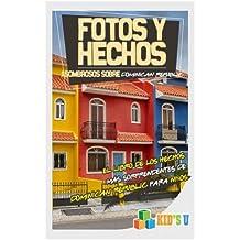 Fotos Y Hechos Asombrosos Sobre República Dominicana: El Libro de Hechos Más Sorprendentes de República Dominicana Para Niños (Kid's U)