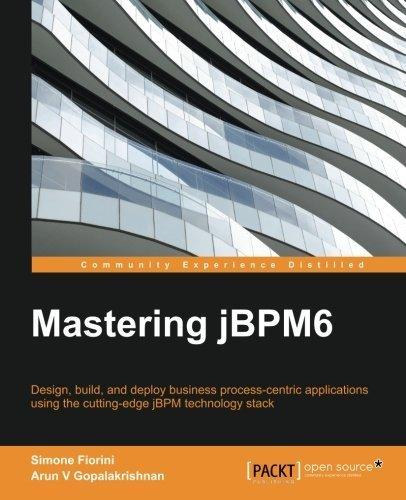 mastering-jbpm6-by-simone-fiorini-2015-06-30