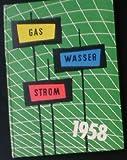 Gas, Wasser, Strom 1958
