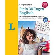Langenscheidt Fit in 30 Tagen - Englisch - Sprachkurs für Anfänger und Wiedereinsteiger: Der schnelle Sprachkurs mit Buch, 2 Audio-CDs und Audio-Wortschatztrainer auf 1 MP3-CD