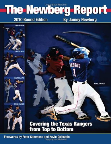 The Newberg Report, Bound Edition: Covering the Texas Rangers from Top to Bottom por Jamey Newberg