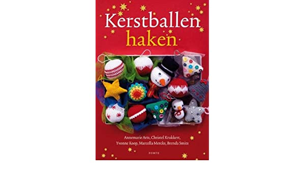 Kerstballen Haken Amazoncouk Annemarie Arts Christel Krukkert
