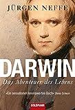 Darwin: Das Abenteuer des Lebens - Jürgen Neffe