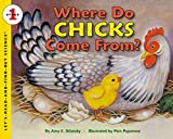 Where Do Chicks Come From? (Let'S-Read-And-Find-Out Science)