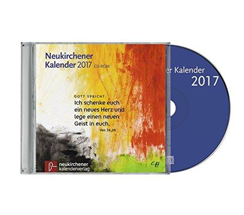 """Neukirchener Kalender 2017, 1 CD-ROMEnthält sämtliche Texte der Kalender der Jahre 2016-2017 und \""""momento\"""". mit Bibeltext und Tageslied"""