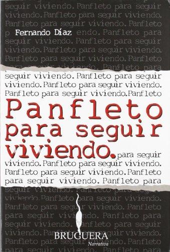 PANFLETO PARA SEGUIR VIVIENDO (BRUGUERA)
