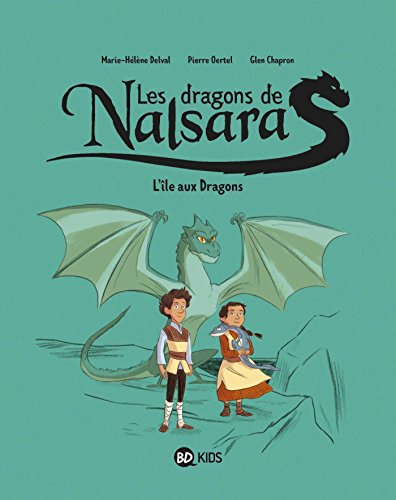 Dragons de Nalsara, Tome 01: L'île aux Dragons
