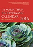 Maria Thun Biodynamic Calendar (The Maria Thun Biodynamic Calendar)