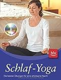 Seitenschläferkissen - Schlaf-Yoga: Die besten Übungen für eine erholsame Nacht