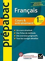Français 1re - Prépabac Cours & entraînement: Cours, méthodes et exercices - Première