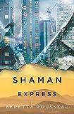 Shaman Express