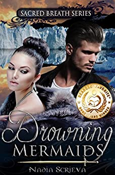 Drowning Mermaids (Sacred Breath Book 1) (English Edition) von [Scrieva, Nadia]