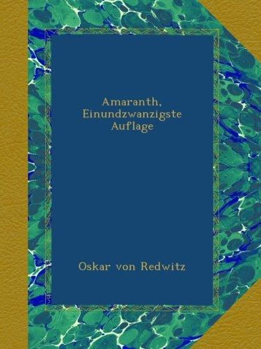 Amaranth, Einundzwanzigste Auflage