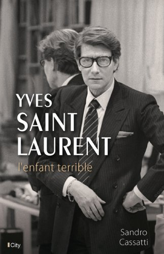 yves-saint-laurent-lenfant-terrible-french-edition
